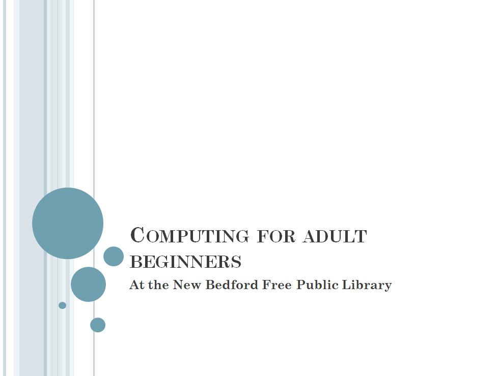 New Bedford - Computing for Adult Beginners